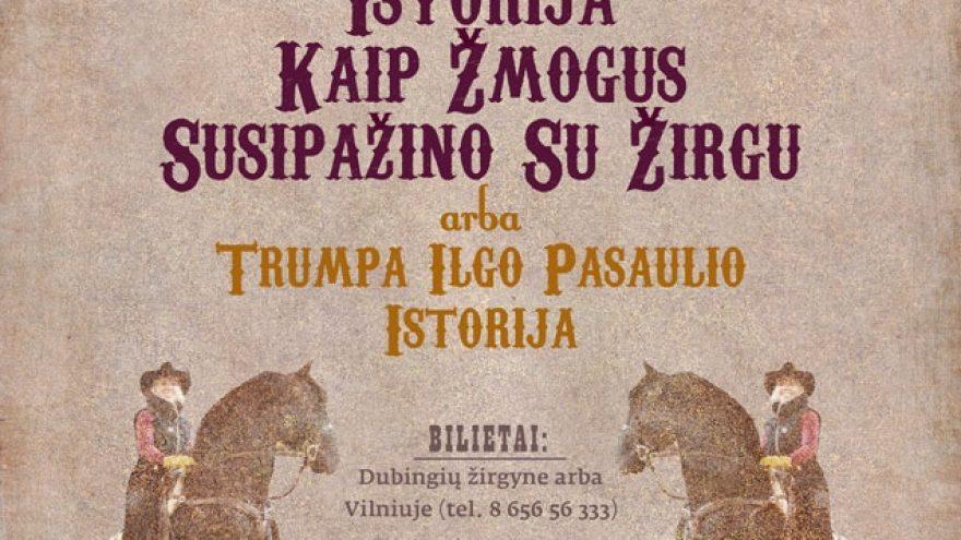 Dubingių žirgynas ir Baltijos cirkas pristato pasirodymą
