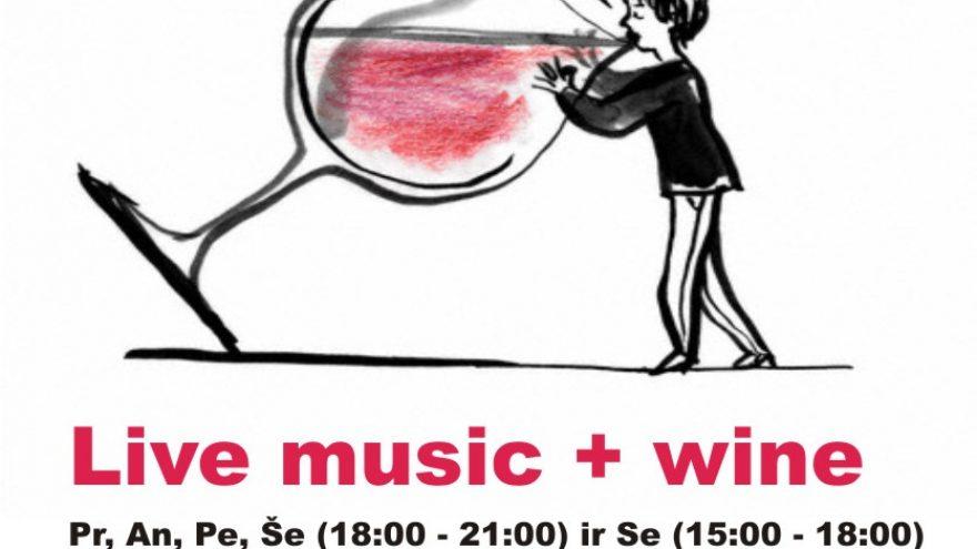 Live music + Wine
