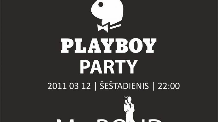 Alita pristato: PLAYBOY PARTY @ MR. BOND, KLAIPĖDA