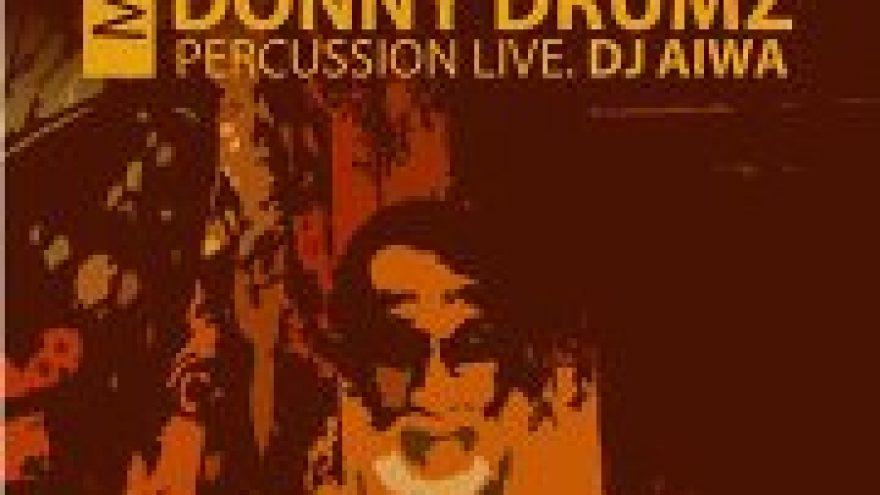 """On the move""Dj Aiwa feat.Donny drumz percusion LIVE"