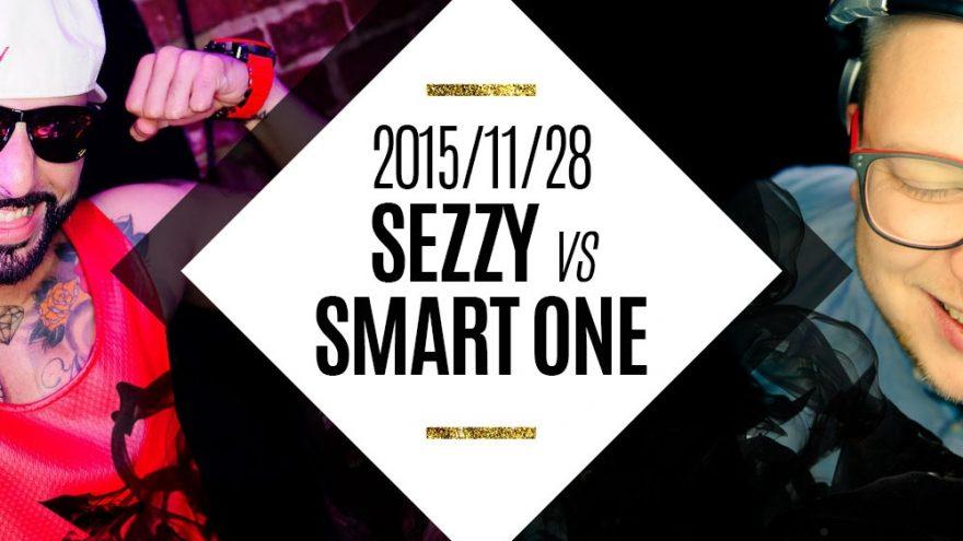 SEZZY vs SMART ONE @ NOX 11/28