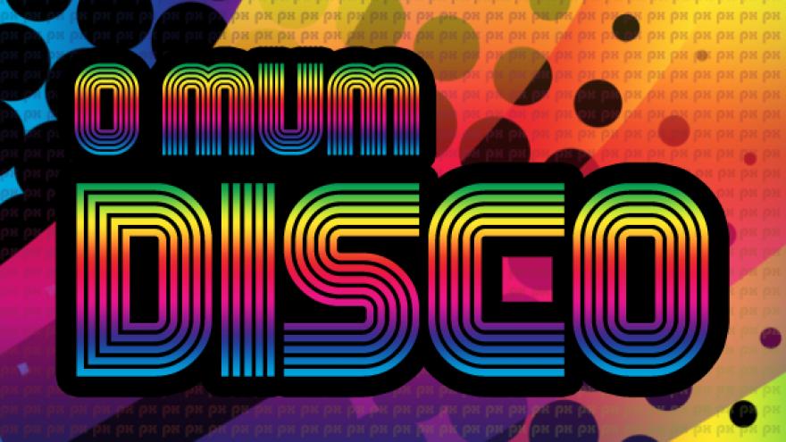 O mum disco!