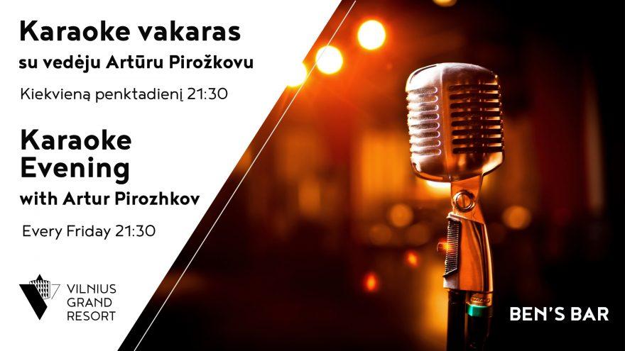 "Karaoke vakaras su vedėju Artūru Pirožkovu ""Beno bare"""