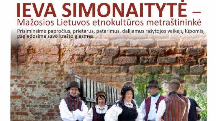 Bibliotekoje – atminties vakaras, skirtas Ievai Simonaitytei, Mažosios Lietuvos etnokultūros metraštininkei