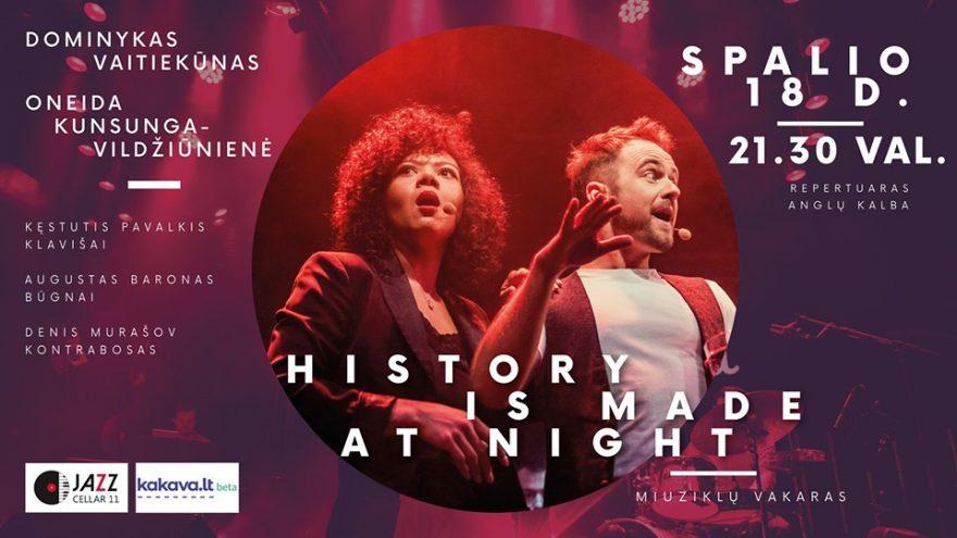 History is Made at Night. Miuziklų vakaras | Jazz Cellar