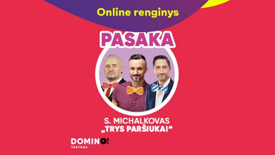 """Online: DOMINO teatras S. Michalkovas """"Trys paršiukai"""" (skaitymai vaikams)"""