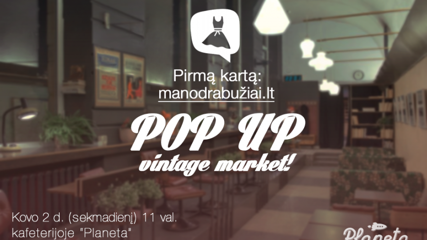 Manodrabuziai.lt POP UP vintage market