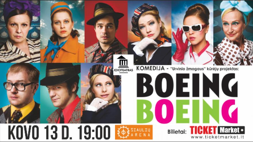 """KOMEDIJA """"BOEING BOEING"""" Šiaulių arenoje!"""