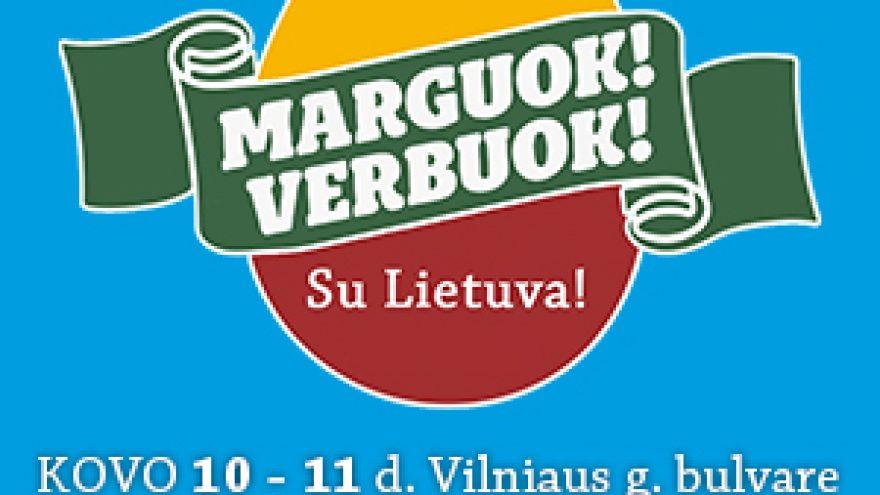 MARGUOK! VERBUOK! SU LIETUVA!