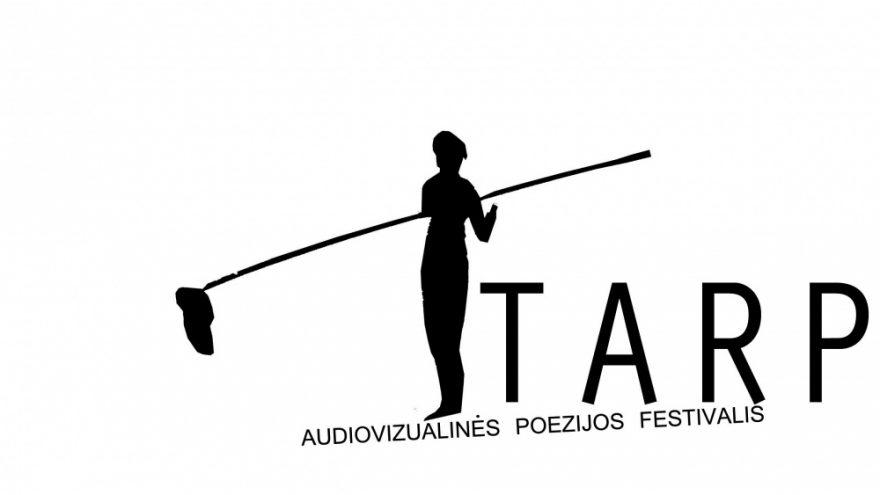 """Audiovizualinės poezijos festivalis """"TARP"""""""