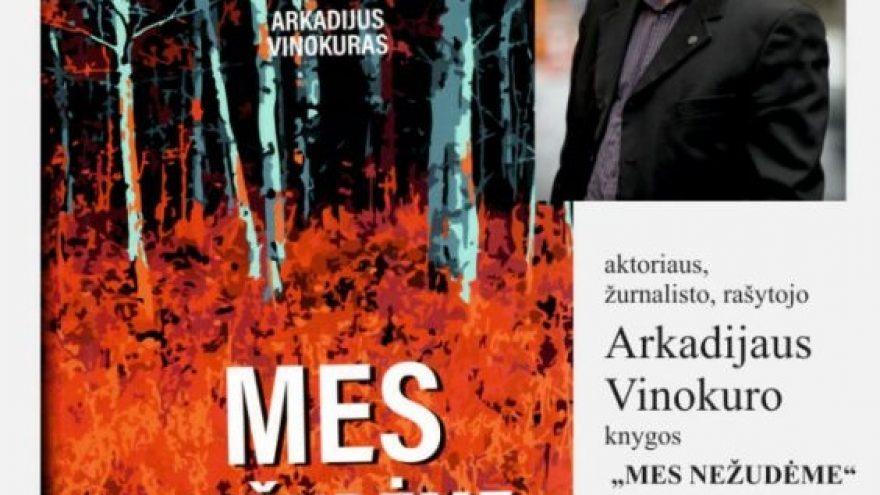 """Arkadijaus Vinokuro knygos """"Mes nežudėme"""" pristatymas"""