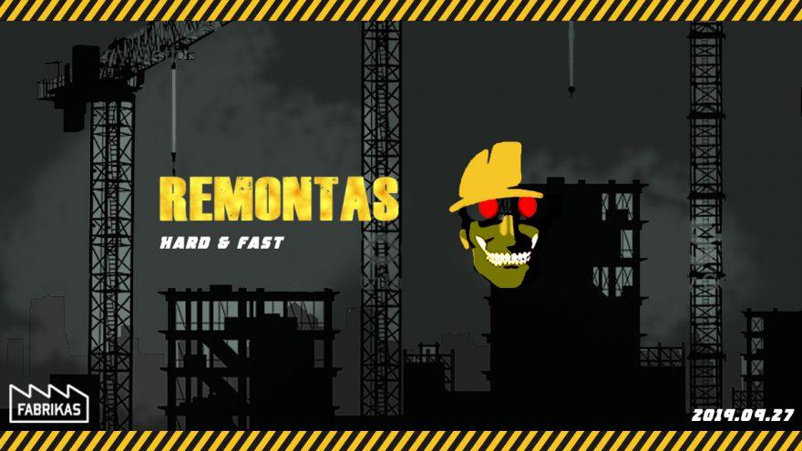 Remontas – Hard & Fast