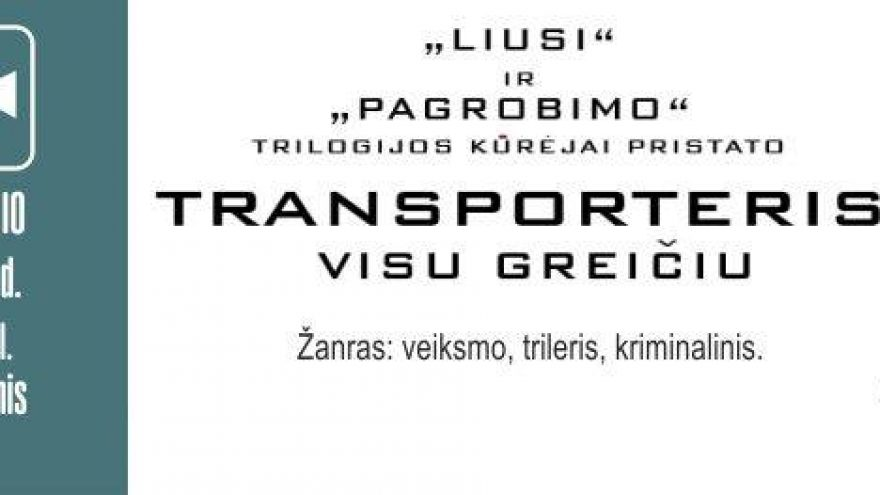 """Filmas """"Transporteris: visu greičiu"""""""