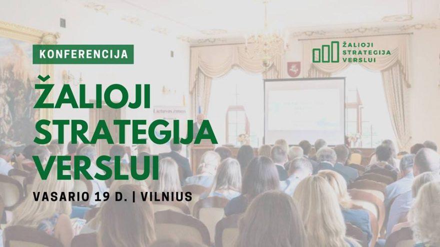 "Konferencija ""Žalioji strategija verslui"""