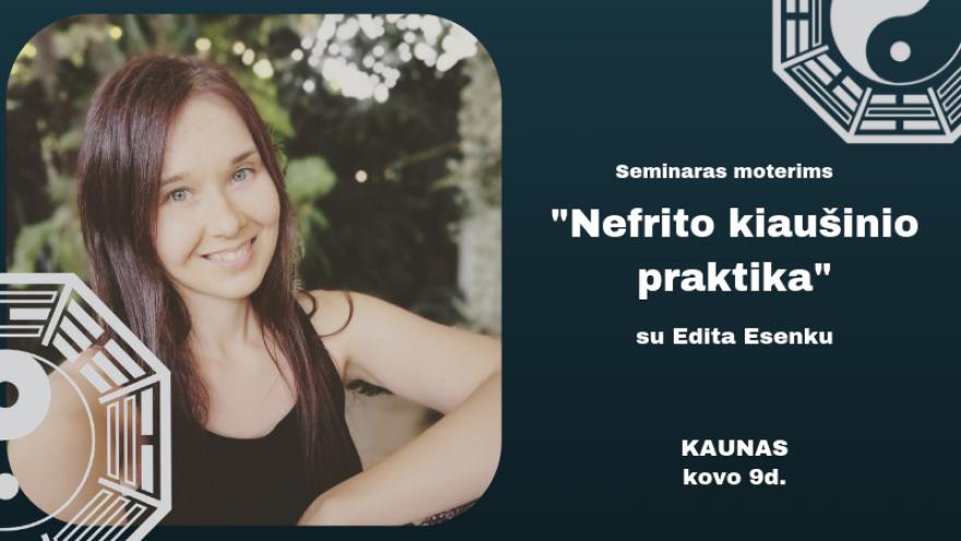 Kaunas: Nefrito kiaušinio praktika