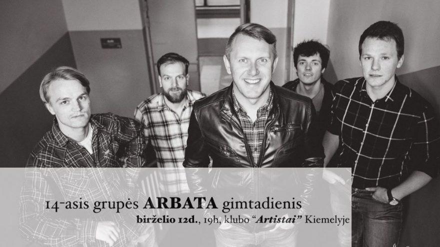 14-asis grupės ARBATA gimtadienis!