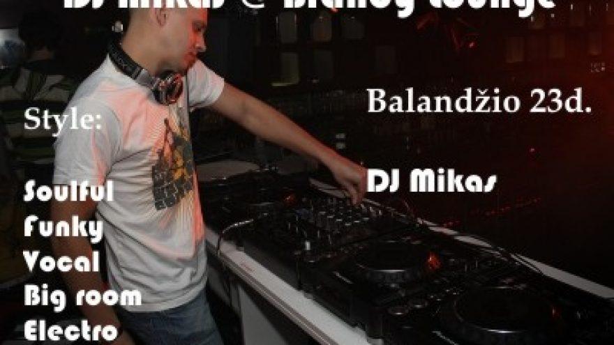 Dj Mikas @ Brandy Lounge