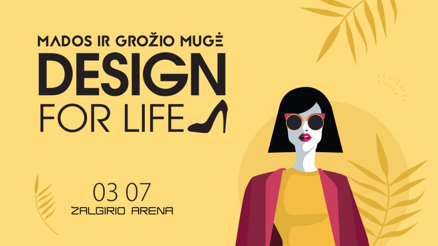 Mados ir grožio mugė Design for life Kaunas