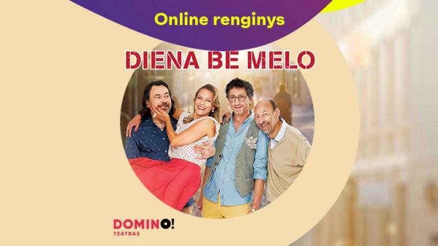 Online: DOMINO teatro spektaklis DIENA BE MELO (Romantinė komedija)