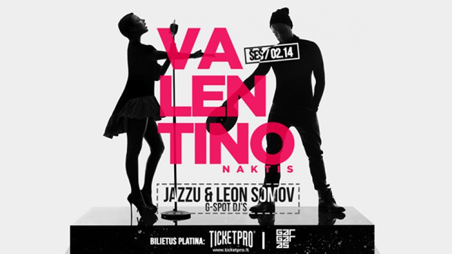 VALENTINO NAKTIS su Leon Somov & Jazzu