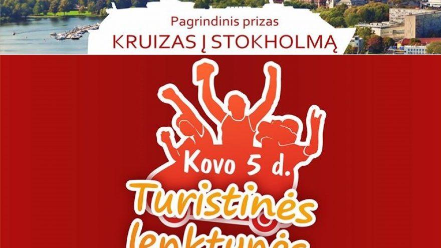 TURISTINĖS LENKTYNĖS, kurių prizas – KRUIZAS į Stokholmą 4 asm.