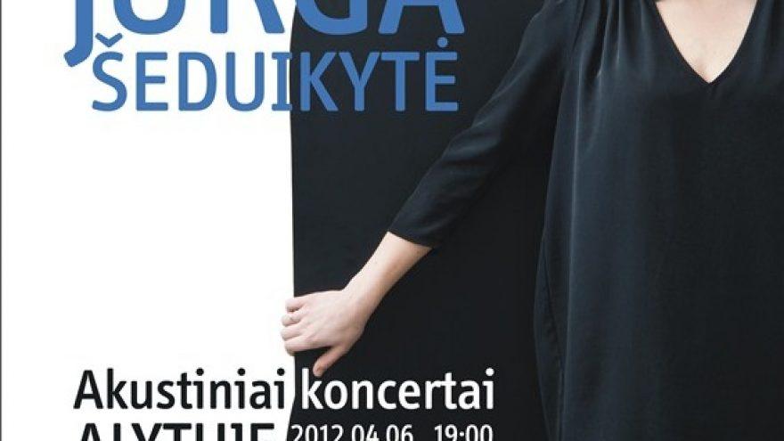 Akustinis Jurgos Šeduikytės ir grupės koncertas