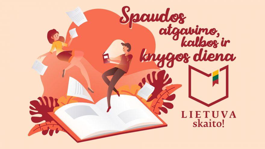 """""""Lietuva skaito"""" – Spaudos atgavimo, kalbos ir knygos dienai skirti renginiai"""