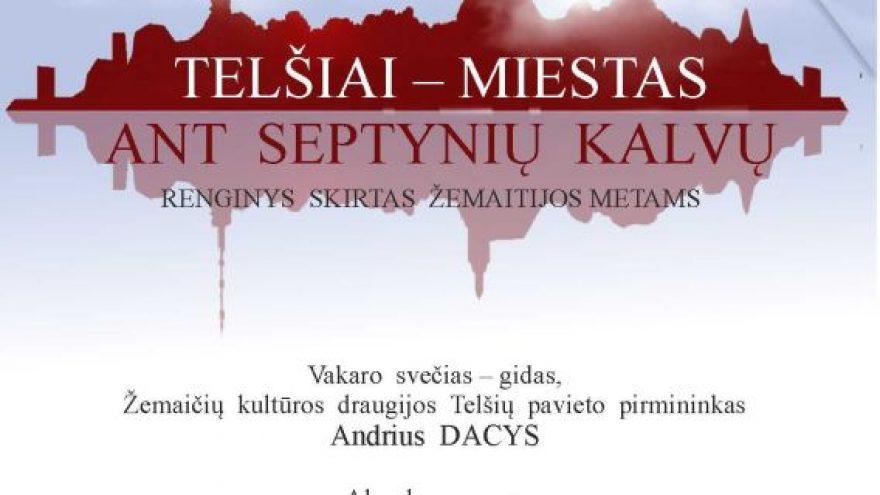 """Susitikimas su Andriumi Daciu """"Telšiai – miestas ant septynių kalvų"""""""