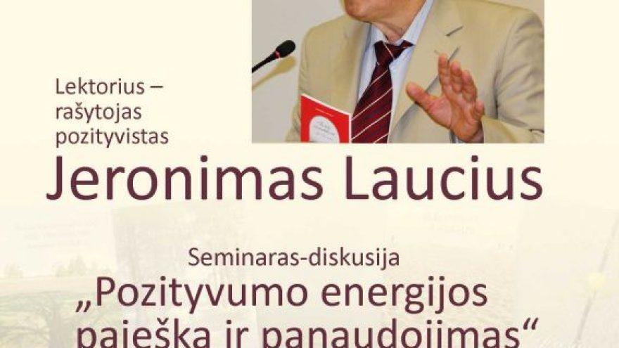 """Seminaras-diskusija """"Pozityvumo energijos paieška ir panaudojimas"""""""