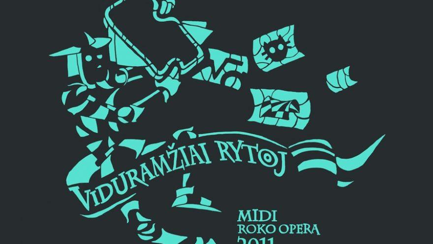 "MIDI 2011 Roko opera ""Viduramžiai rytoj"""