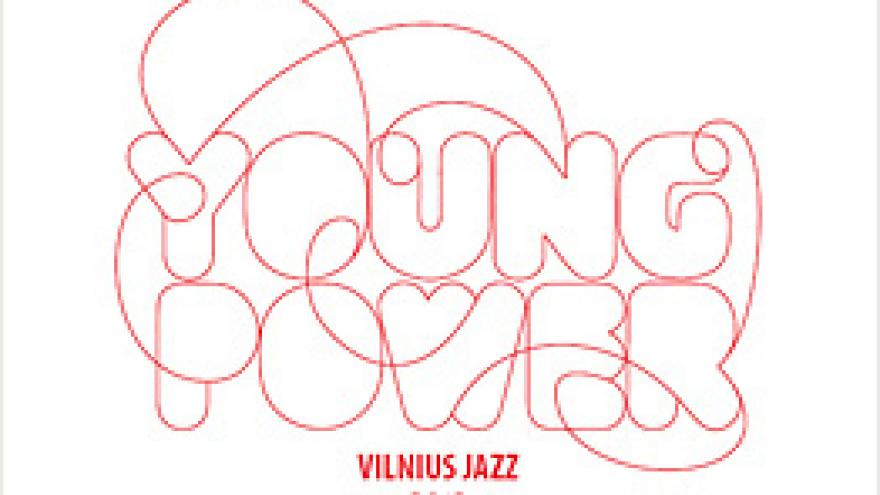 """Vilnius Jazz Young Power"""