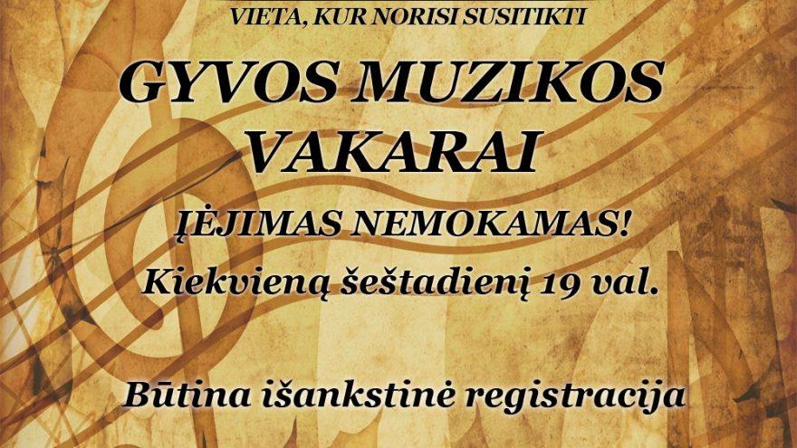GYVOS MUZIKOS VAKARAS