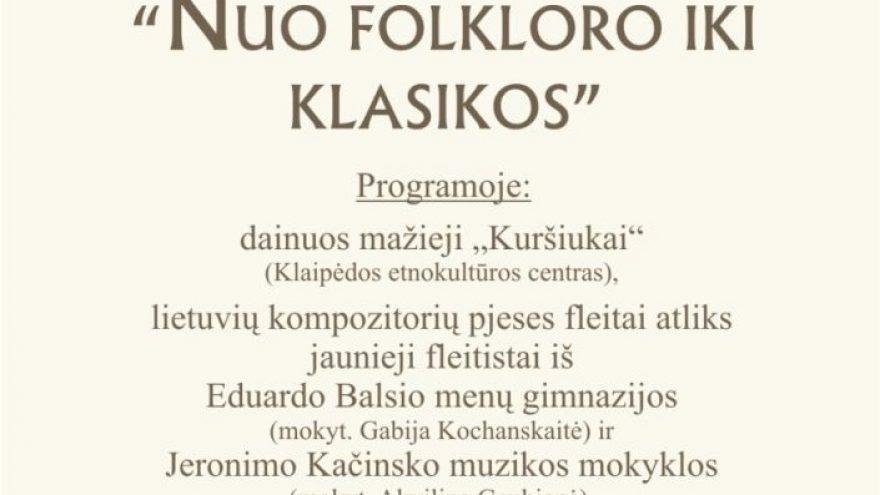 "Koncertas ""Nuo folkloro iki klasikos"""