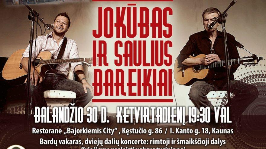 Jokūbo ir Sauliaus Bareikių koncertas