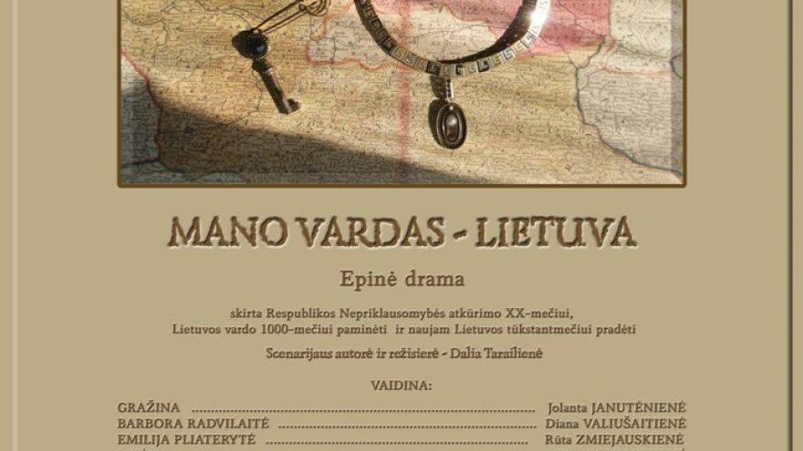 """""""Mano vardas – Lietuva"""""""