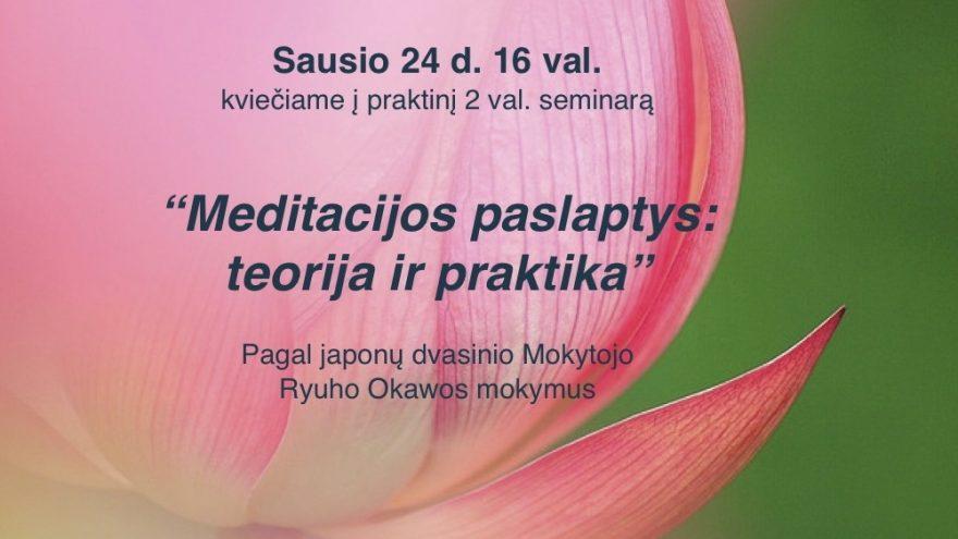 Meditacijos paslaptys: teorija ir praktika