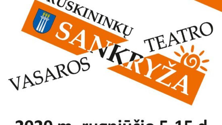 """VI Tarptautinis teatro festivalis """"Druskininkų vasaros teatras SANKRYŽA"""""""