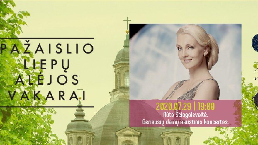 Pažaislio liepų alėjos vakarai: Rūta Ščiogolevaitė. Geriausios dainos.