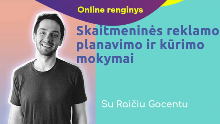 Online: Skaitmeninės reklamos planavimo ir kūrimo mokymai