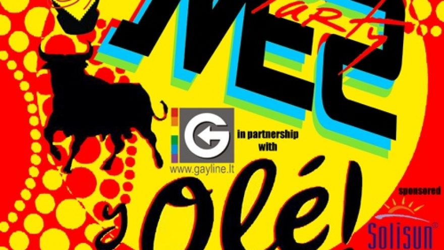 """""""MES Party OLE!"""" in partnership with GAYLINE.LT & TJA"""