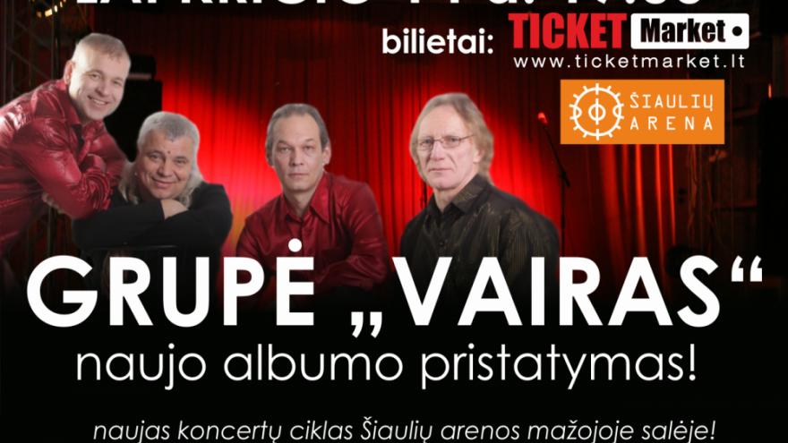 """Grupės """"VAIRAS"""" naujo albumo pristatymas!"""