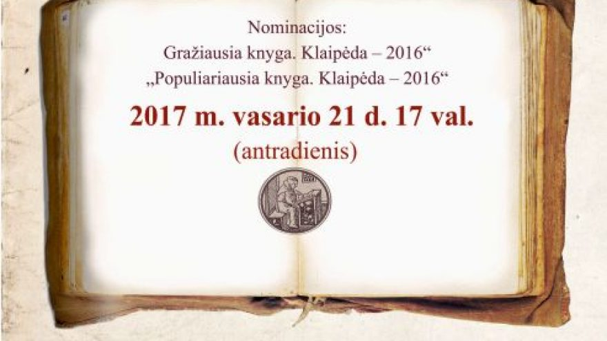 """""""Klaipėdos knyga – 2016"""" baigiamasis renginys"""
