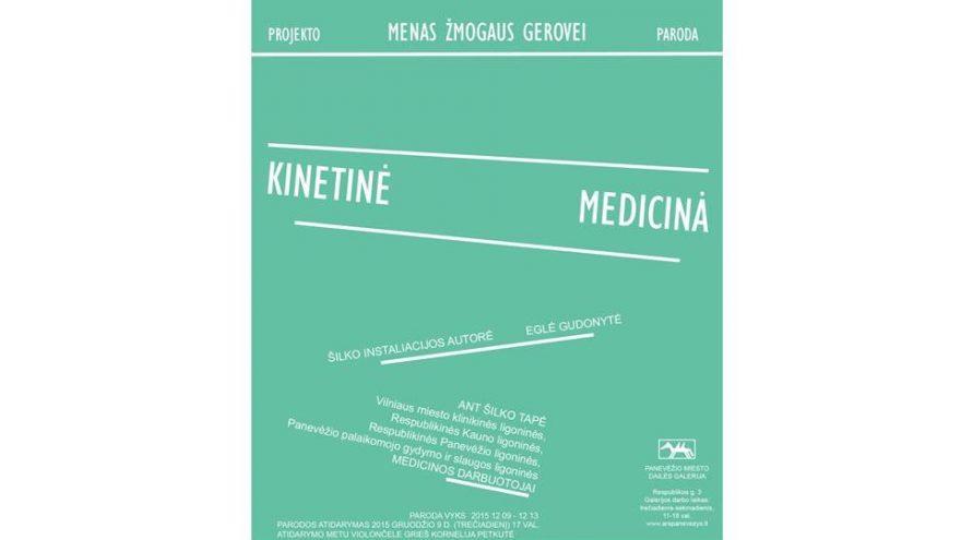 """Paroda """"Kinetinė medicina"""""""