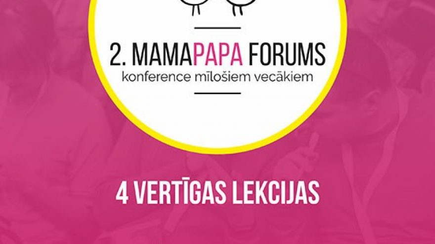 2. MAMAPAPA FORUM. CONFERENCE FOR PARENTS