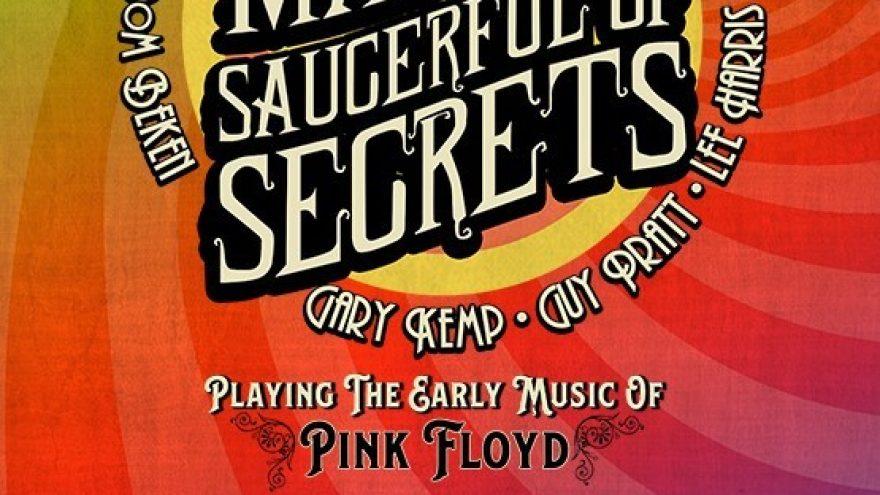NICK MASON'S SAUCERFUL OF SECRETS – The Echoes Tour (10.06.20 asendus)