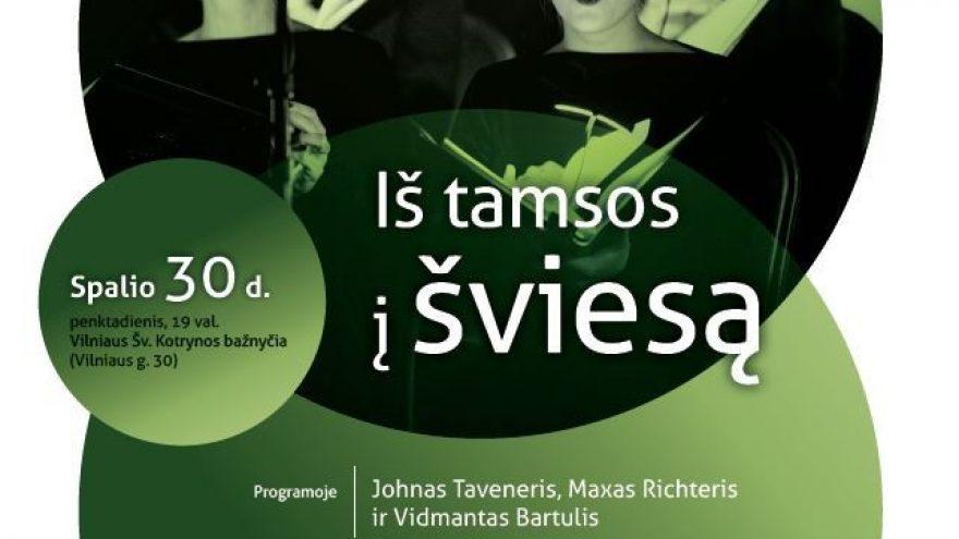 """IŠ TAMSOS Į ŠVIESĄ Vilniaus savivaldybės choras """"Jauna muzika"""""""