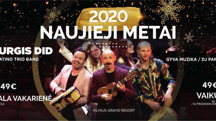 "Naujieji Metai ""Vilnius Grand Resort"""