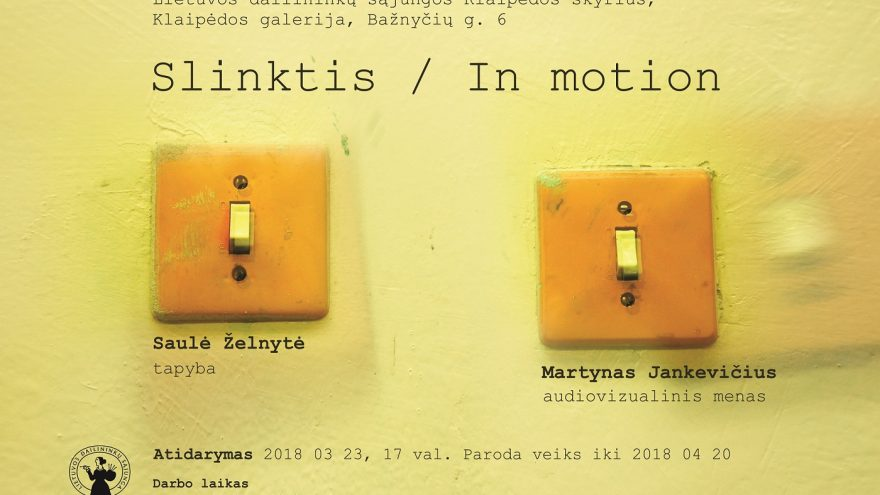 """""""Klaipėdos galerijoje"""" audio ir tapybos instaliacijos paroda """"Slinktis/ In motion"""""""