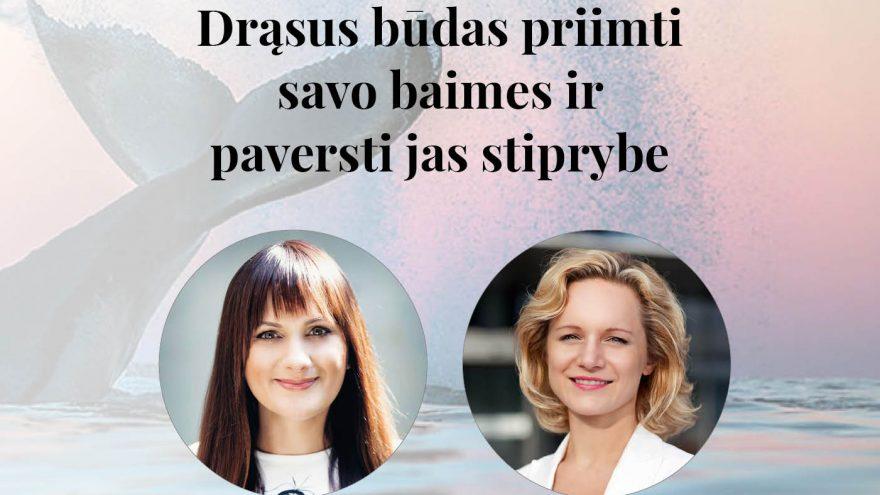 """Įkvėpimo dirbtuvės """"BŪK SILPNAS! Drąsus būdas priimti savo baimes ir paversti jas stiprybe"""" Vilniuje"""