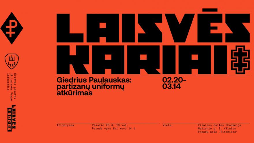 """Giedriaus Paulausko """"Laisvės kariai"""": partizanų uniformų atkūrimas"""